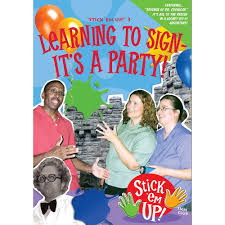 Learning to Sign: It's a Party!