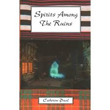 Spirits Among the Ruins