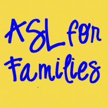ASL for Families