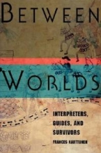 Between Worlds: Interpreters, Guides, and Survivors