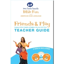 Bible Fun with American Sign Language.  Friends and Play: Teacher's Guide