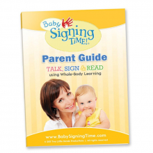 Baby Signing Time! Parent Guide: Talk, Sign, & Read