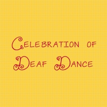 Celebration of Deaf Dance