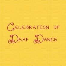 Celebration of Deaf Dance
