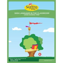 Sign Language in the Classroom Using Signing Time