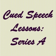 Cued Speech Lessons: Series A