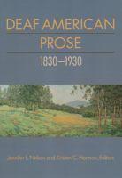 Deaf American Prose 1830-1930