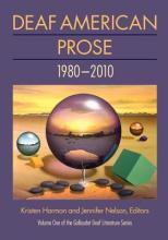 Deaf American Prose 1980 - 2010
