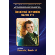 Educational Interpreting Practice DVD 9: Elementary Level ASL
