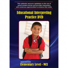 Educational Interpreting Practice Elementary Level: MCE, DVD 11