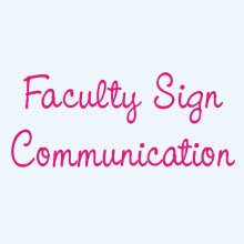 Faculty Sign Communication: Units 1-7