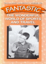 Fantastic B: The Wonderful World of Sports and Travel