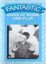 Fantastic C: Dogs at Work and Play