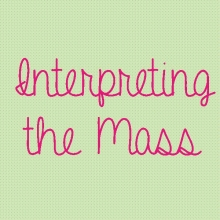 Interpreting the Mass