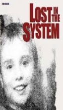 Lost in the System