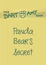 The Bart and Amy Show: Panda Bear's Secret