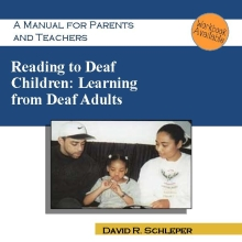 Reading to Deaf Children: Learning From Deaf Adults
