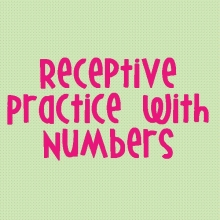 Receptive Practice with Numbers