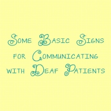 Some Basic Signs for Communicating with Deaf Patients