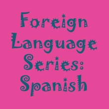 Foreign Language Series: Spanish