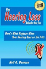 When Hearing Loss Ambushes Your Ears
